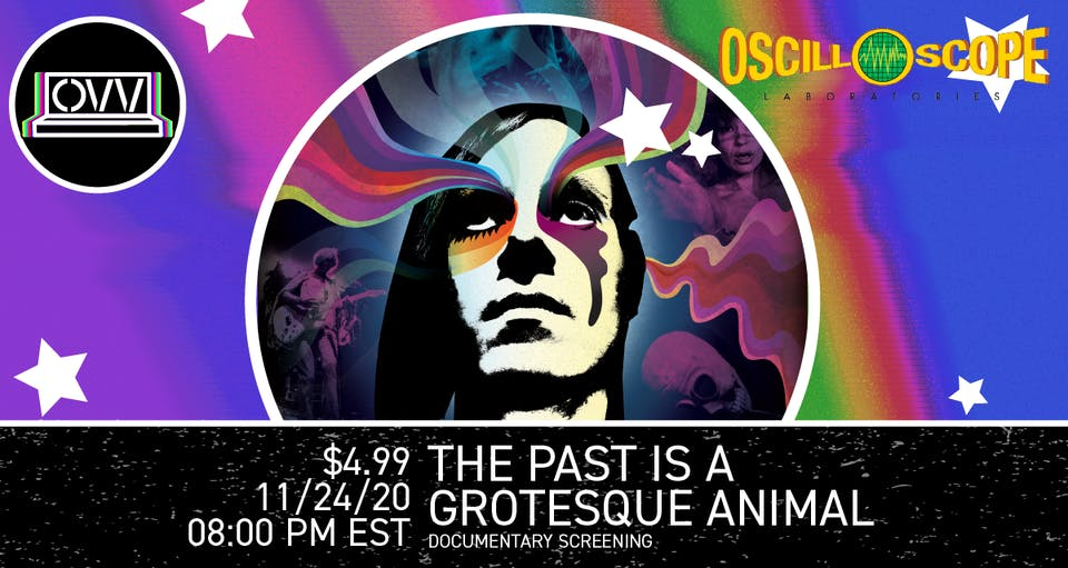 Oscilloscope Tuesday Takeover x OVV: The Past is a Grotesque Animal