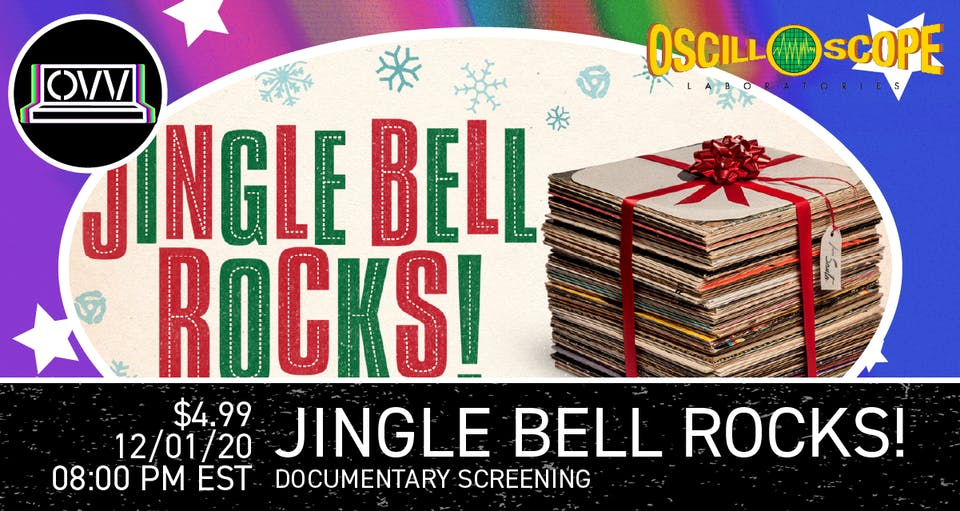 Oscilloscope Tuesday Takeover x OVV: Jingle Bell Rocks!