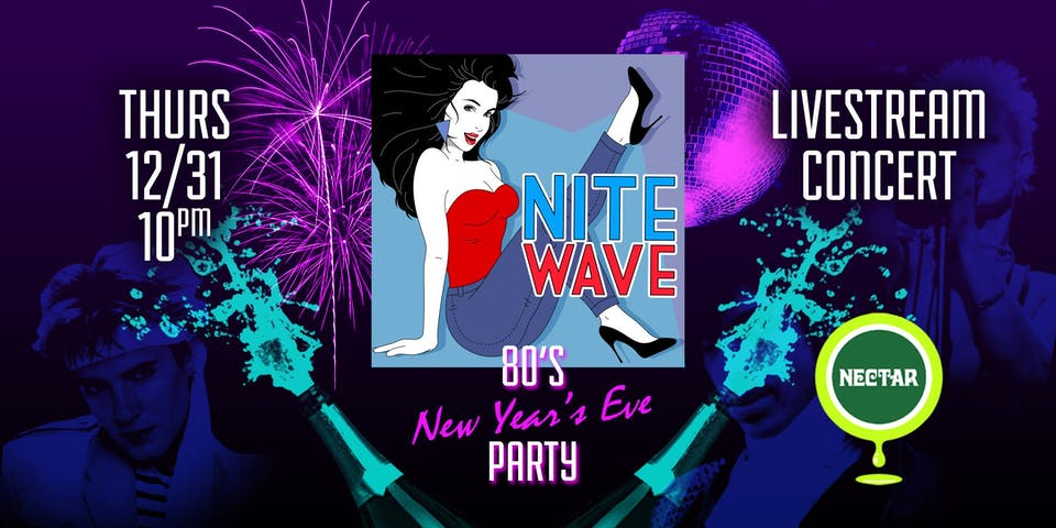 NVCS presents NITE WAVE '80s New Year's Eve Party!! (live stream)