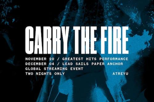 Atreyu - Carry The Fire - livestream