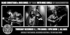 Blake Christiana & Rick Bugel of Yarn w/s/g Mike Sivilli of Dangermuffin