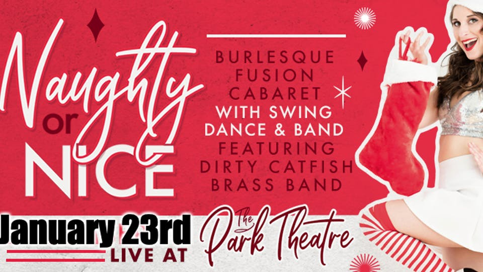 Naughty or Nice - Burlesque Fusion Cabaret with Dirty Catfish Brass Band