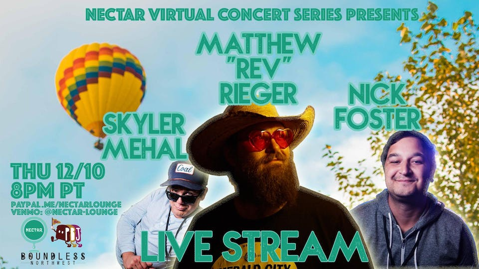 "(canceled) NVCS presents MATTHEW ""REV"" RIEGER w/ NICK & SKYLER (livestream)"