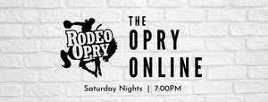 Rodeo Opry Online - November 14th