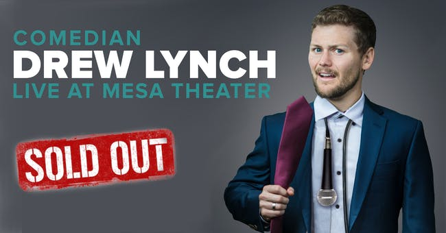 Drew Lynch at Mesa Theater (Early Show)
