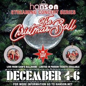 HANSON STREAMING CONCERT SERIES: The Christmas Ball