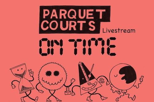 Parquet Courts - Livestream