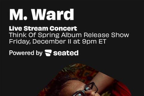 M.Ward - Livestream