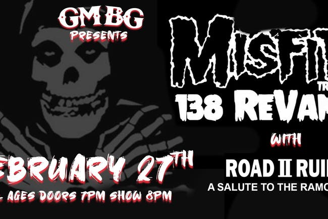 MISFITS: 138 REVAMP with ROAD II RUIN: A Salute To The Ramones