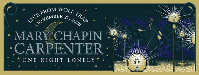 MARY CHAPIN CARPENTER - ONE NIGHT LONELY LIVE FROM WOLF TRAP - LIVE STREAM