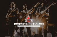 Prophets and Outlaws with Justin Tipton [4-Ticket Minimum for a Table]