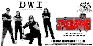 DWI (Driven With Insanity) & Space Rhyno with special guests