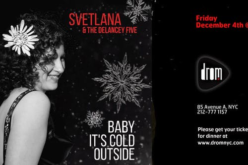 Special Dinner Package/ LS: Svetlana & The Delancey Five