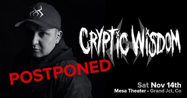 POSTPONED* Cryptic Wisdom at Mesa Theater
