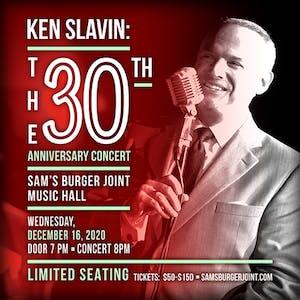 Ken Slavin: The 30th Anniversary Concert