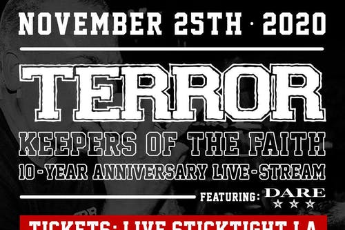 TERROR: Keepers of the Faith 10-Year Anniversary Livestream
