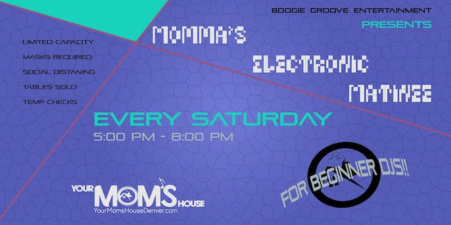 Momma's Electronic Matinee 12/19