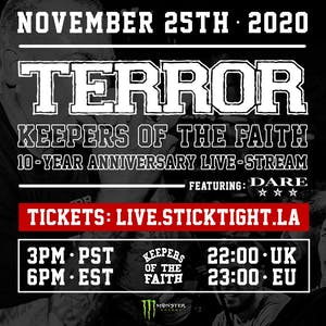 TERROR Keepers Of The Faith 10 Year Anniversary Worldwide streaming event