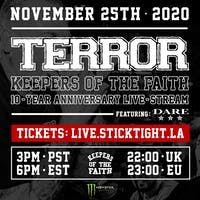 TERROR - KEEPERS OF THE FAITH - 10 YEAR ANNIVERSARY LIVE STREAM
