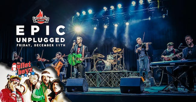 Epic Unplugged with The Mullet Boyz [4-Ticket Minimum for a Table]
