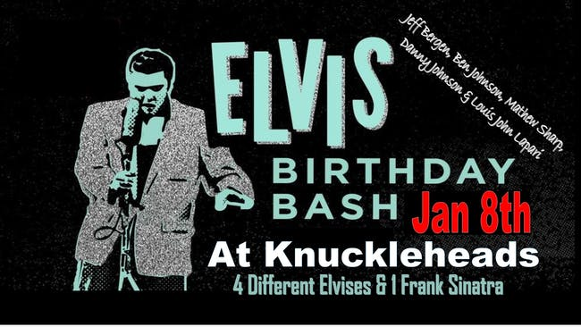 Elvis Bash w/ Jeff Bergen, Ben Johnson, Matthew Sharp, Danny Johnson +Louis