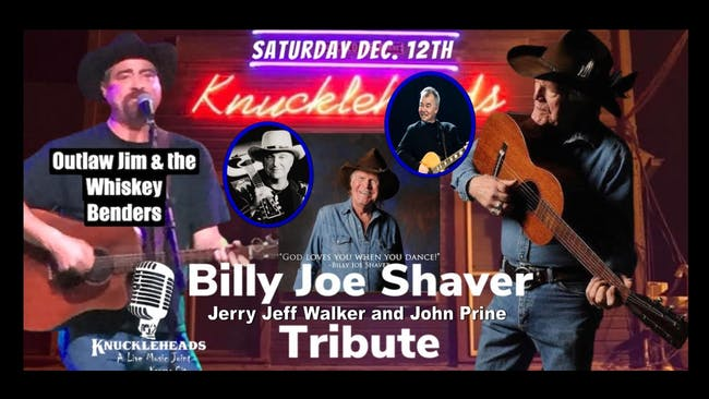 A Tribute to Billy Joe Shaver, Jerry  Jeff Walker and John Prine