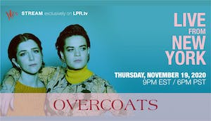 Overcoats - Live From New York - Livestream show