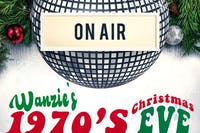 Wanzie's  1970'S CHRISTMAS EVE RADIO HOUR