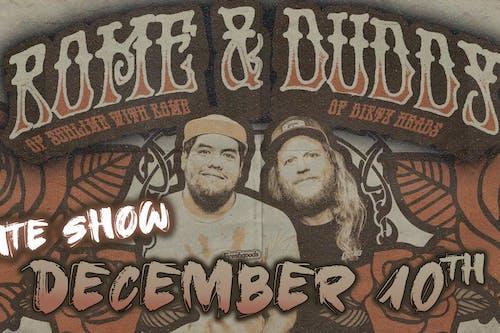 Rome & Duddy - Friends & Family Acoustic Tour (LATE SHOW)