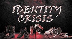 Identity Crisis @ Odyssey Lounge