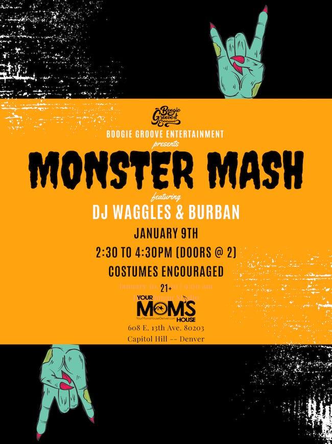 Monster Mash ft. DJ Waggles + Burban