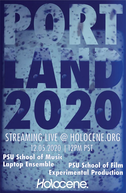 PORTLAND 2020: PSU's Sonic Arts and Music Production's Laptop Ensemble