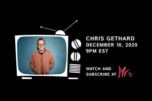 Chris Gethard - Live From New York - Livestream show