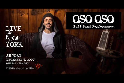 Oso Oso - Live From New York - livestream
