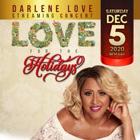 DARLENE LOVE - Love For The Holidays Livestream Concert
