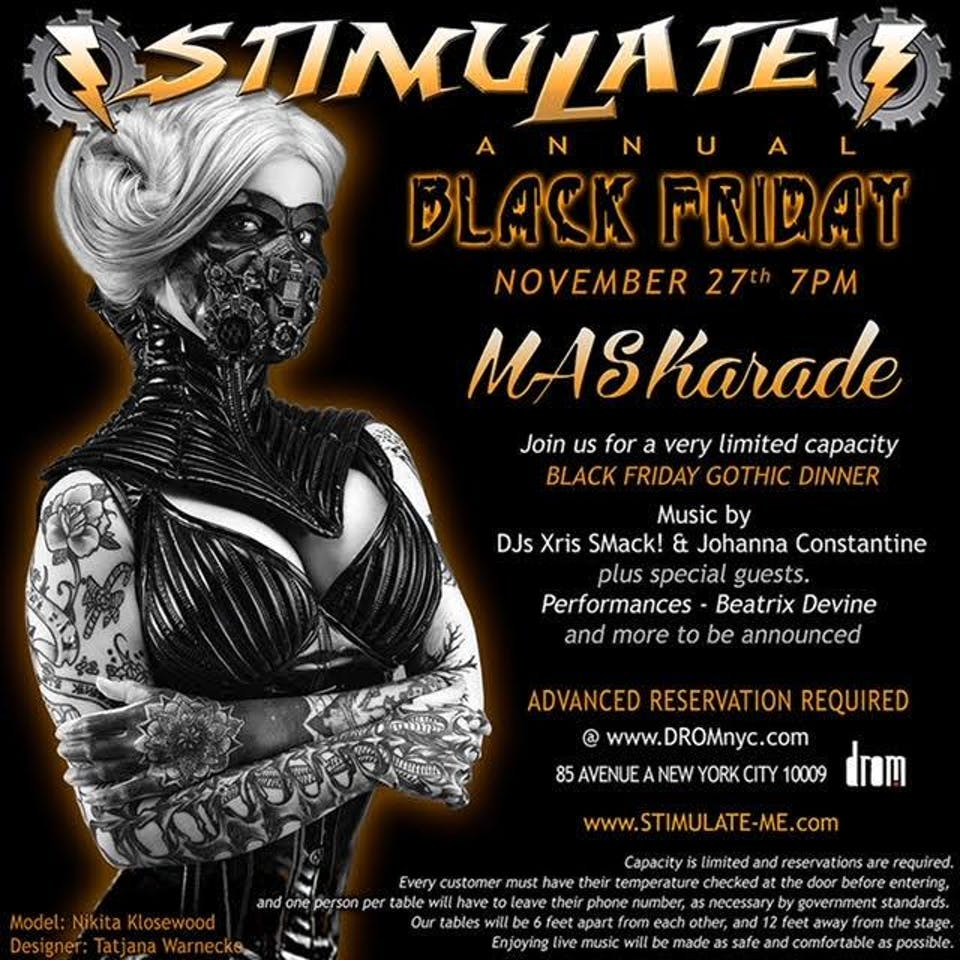 Dinner with / Stimulate: Annual Black Friday MASKerade