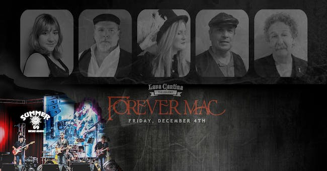 Forever Mac with Summer of '69 [4-Ticket Minimum for a Table]