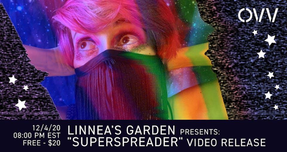 "Linnea's Garden ""Superspreader"" Release x OVV"
