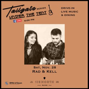 Rad & Kell  - Tailgate Under The Tent Series