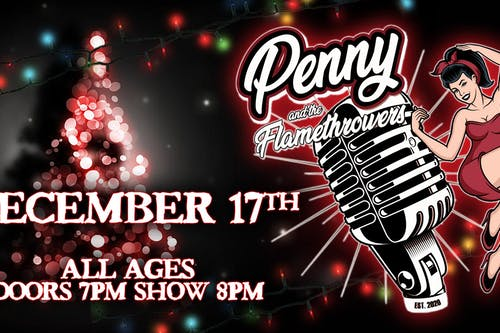 An Evening with Penny and The Flamethrowers