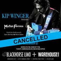 CANCELLED - KIP WINGER (ACOUSTIC)