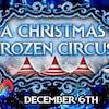 A Christmas Frozen Circus