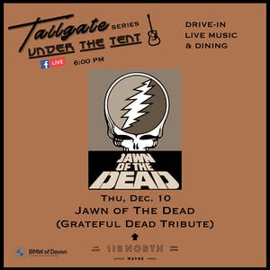 Postponed (Cold Weather): Jawn Of The Dead - Tailgate Under The Tent Series