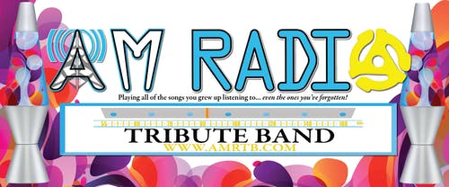 AM Radio Tribute Band - Tailgate Under The Tent Series