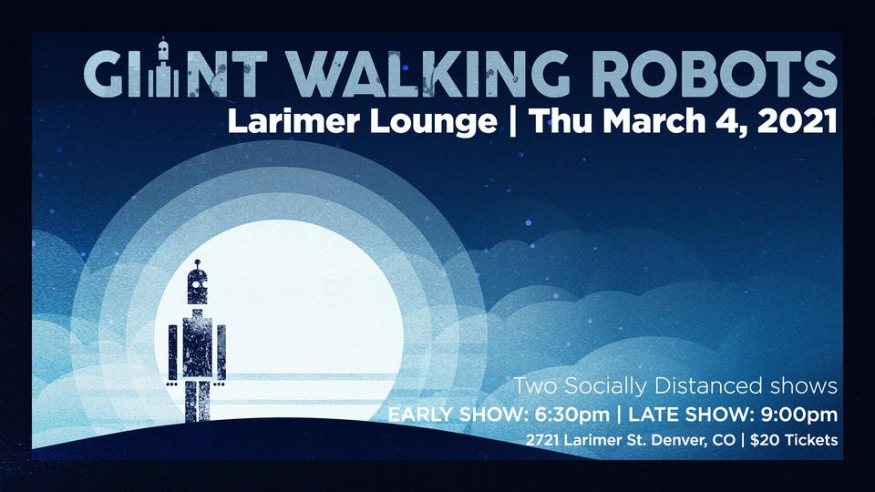 Giant Walking Robots -- Late Show