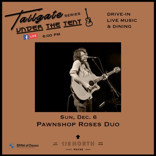 Pawnshop Roses (Duo)  - Tailgate Under The Tent Series