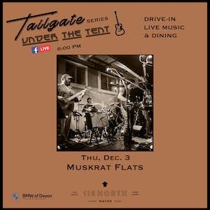 Muskrat Flats  - Tailgate Under The Tent Series