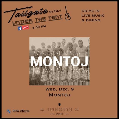 Montoj  - Tailgate Under The Tent Series