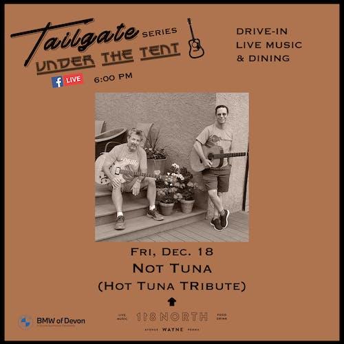 Not Tuna (Hot Tuna tribute) - Tailgate Under The Tent Series