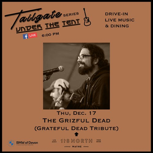 The Grizful Dead (Grateful Dead tribute)  - Tailgate Under The Tent Series